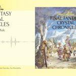 2021/4/7発売『Piano Collections FINAL FANTASY CRYSTAL CHRONICLES』クロスフェード(スクエニ公式)