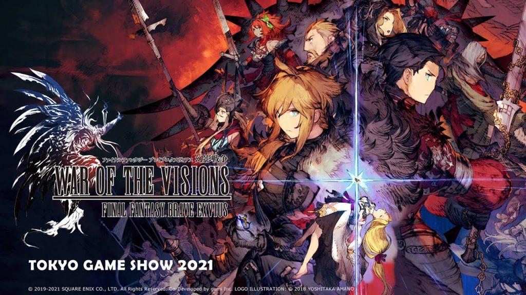 WAR OF THE VISIONS FINAL FANTASY BRAVE EXVIUS TGS2021 Special Livestream(スクエニ公式)